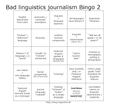 Can you think of at least one word for every letter in the alphabet, where the sound it starts with does not match the letter it starts with? All Things Linguistic Linguisten Bad Linguistics Journalism Bingo 2