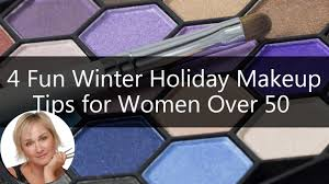 4 fun winter holiday makeup tips for women over 50 ariane poole you