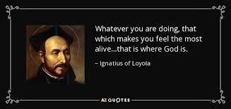 St Ignatius Quotes