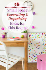 tired of your tiny kid s bedroom looking chaotic and unfinished try some of these fun