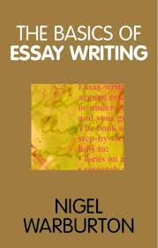 the basics of essay writing pocket edition by nigel warburton