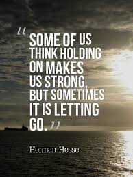 Quotes About Letting Someone Go New The 48 Best Letting Go Quotes