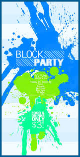 Block Party Flyer Block Party Flyer A Block Party That Is Never Going To Hap
