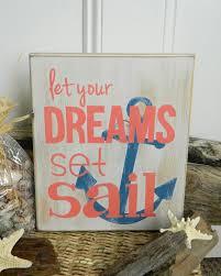 dreams set sail beach e hand painted wood sign why don