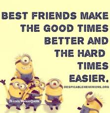 Quote About Friendship Extraordinary Top 48 Minions Friendship Quotes 48 Friendship Quotes Best Friend