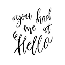 You Had Me At Hello Quote Inspiration You Had Me At Hello Valentines Day Romantic Handwritten Quote