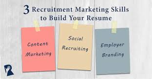 Build Resume Build Your Resume With 3 Recruitment Marketing Skills