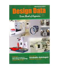 Buy Psg Design Data Book Design Data Data Book Of Engineers By Psg College Kalaikathir Achchagam Coimbatore