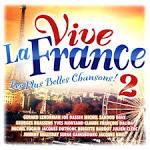 Most Famous Hits: Vive le France - The Album [Disc Two]
