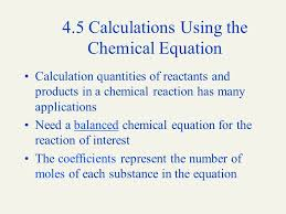 4 5 calculations using the chemical equation