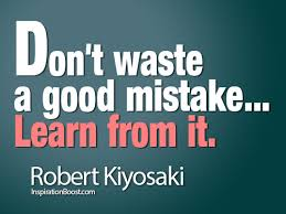 Learning From Mistakes Quotes Cool Robert Kiyosaki Learn From Mistake Inspiration Boost Inspiration