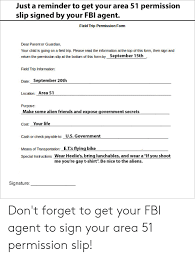Permission Slip For Field Trips Just A Reminder To Get Your Area 51 Permission Slip Signed