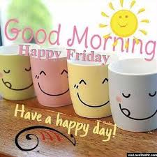 Good Morning! Happy Friday! Yes you... - Coffee and Quotes   Facebook