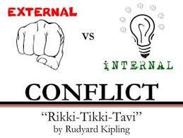 internal and external conflict rikki tikki tavi by created for internal and external conflict rikki tikki tavi