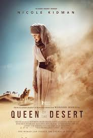 La Reina del Desierto (Queen of the Desert) ()