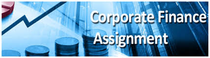 corporate finance assignment help upto % off on st assignment  corporate finance assignment help