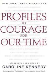 jfk s ldquo profiles in courage rdquo the pop history dig 2005 book of essays on profile of courage award winners by caroline kennedy ed