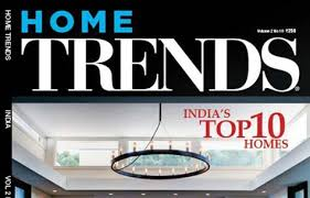 An international brand synonymous with the best in global architecture and  design, Home TRENDS magazine unveils 'India's ...