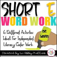 Activities Word Short E Word Work Activities For Literacy Centers By Babbling Abby