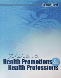 Introduction to Health Promotions and Health Professions: Amazon ...