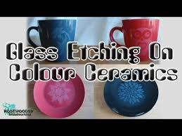 how to do glass etching on colour ceramics