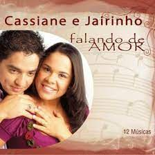 Cassiane & Jairinho - CIFRA CLUB