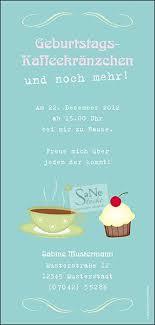 Einladungskarte Geburtstag Kaffee Und Kuchen Geburtstag Kaffee