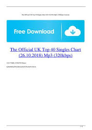 Uk Singles Chart The Official Uk Top 40 Singles Chart 26 10 2018 Mp3