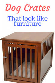 furniture pet crates. Simple Crates With The Availability Of New Designer Furniturestyle Crates On Market  Today That Double As An End Table Lots Owners Are Now Taking A Look At  Throughout Furniture Pet