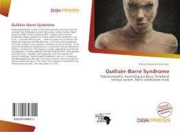 Guillain–Barré Syndrome, 978-620-0 ...