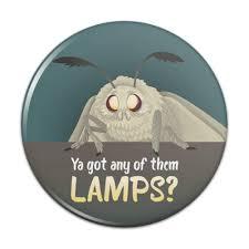 Moth Lamp Meme Pinback Button Pin Badge