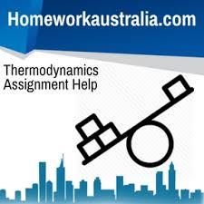 thermodynamics assignment help and homework help n  thermodynamics assignment help