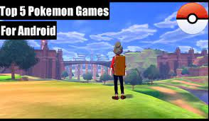 5 Best Pokemon Games For Android - Android4game