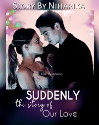 Suddenly_10💓 (The Story Of Our Love❤👫) Sequel of #My_Secret_Romance😍 .  Written by: #niharika💕 . 9)  https://www.facebook.com/2026059401003313/posts/2648123302130250/?app=fbl .  ⚫⚫⚫ . Uss raat dono baat karte huye so jaate h. Next day... . Aaron