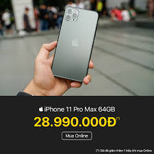 🔥 iPhone 11 Pro Max 64GB #chính_hãng:... - Viettel Store (viettelstore.vn)