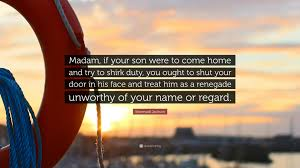 """Stonewall Jackson Quotes Mesmerizing Stonewall Jackson Quote """"Madam If Your Son Were To Come Home And"""