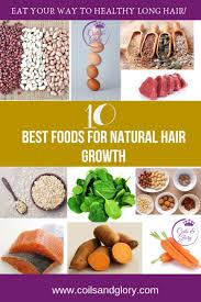 10 best foods for natural hair growth