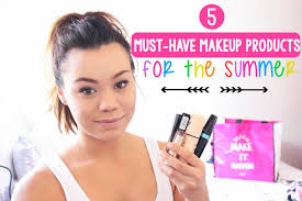 5 must have makeup s for the summer
