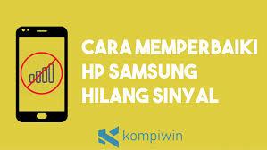 We did not find results for: Cara Memperbaiki Hp Samsung Hilang Sinyal