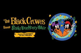 My Chart Chi Omaha The Black Crowes Present Shake Your Money Maker 2020 World