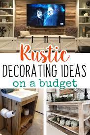 diy rustic decorating ideas on a budget rustic living room decor ideas easy diy