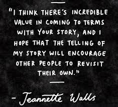 The Glass Castle Quotes Extraordinary Jeanette Walls Quote The Glass Castle My Story Quotes