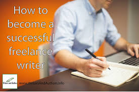writers and authors how to become a successful lance writer info