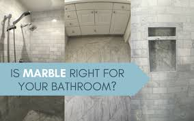 is marble right for your bathroom