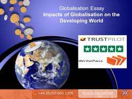 globalisation essay positive and negative impacts on developing  globalisation essay the positive and negative impacts of globalisation on the developing world