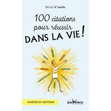 100 Citations Pour Réussir Dans La Vie