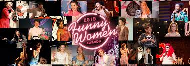 We Declare Registration for the <b>2019 Funny Women</b> Awards: OPEN ...