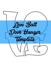 Free Door Hangers Templates Love Ball Door Hanger Wreath Attachment Template Door