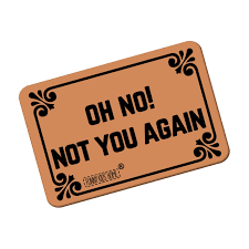 Amazon.com : Oh No! Not You Again - Funny Doormats Personalized ...