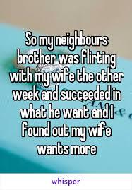 Neighbor wants my wife